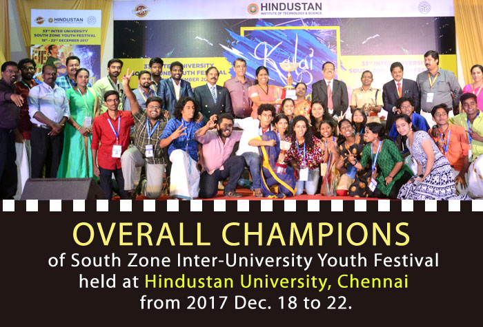 Overall Champions of South Zone Inter-University Youth Festival held at Hindustan University, Chennai from 2017 Dec. 18-22
